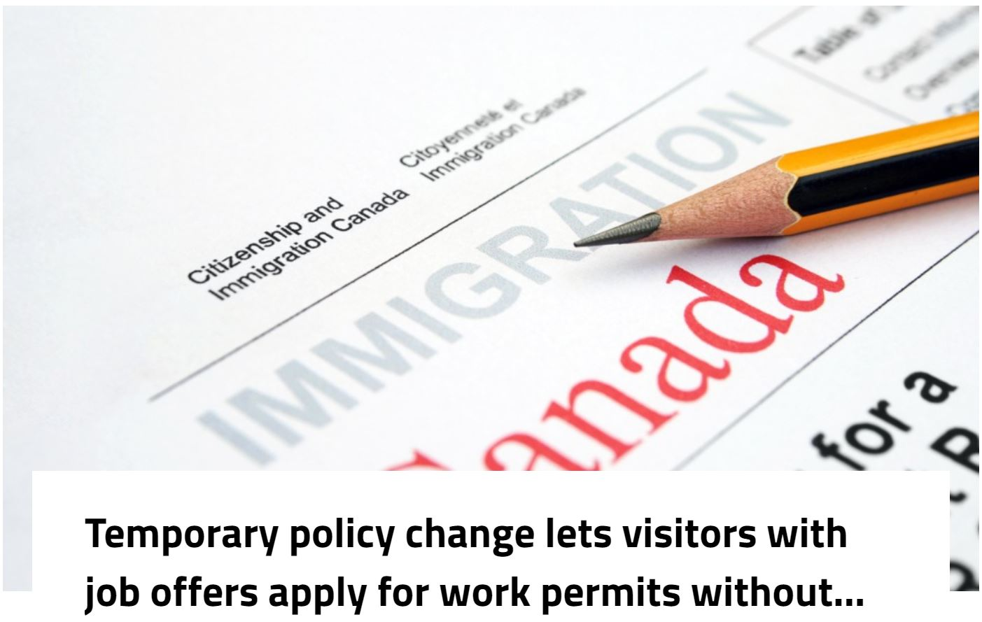 New temporary visa policy change